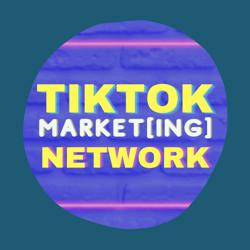 TikTok MARKET[ing] Network Clubhouse