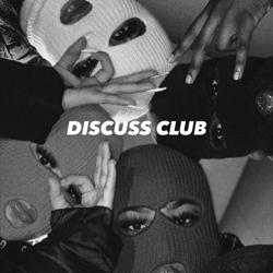 DISCUSS CLUB Clubhouse