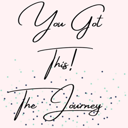 You Got This! The Journey Clubhouse