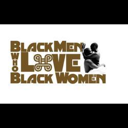 Black Men that love Black Women Clubhouse