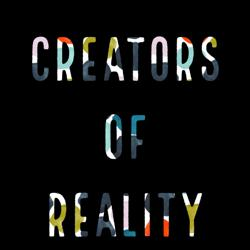 Creators of Reality  Clubhouse
