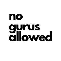 no gurus allowed Clubhouse