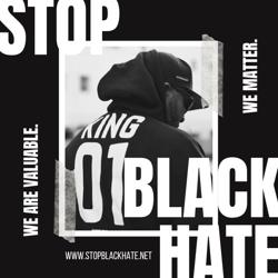STOP BLACK HATE Clubhouse