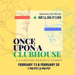 WE'LL DO IT LIVE! Clubhouse