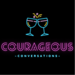 Courageous Conversations Clubhouse