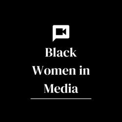 Black Women in Media  Clubhouse