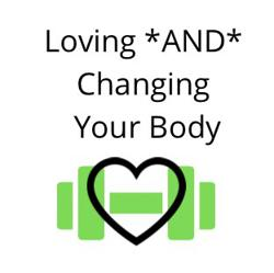 Love AND Change Your Body Clubhouse