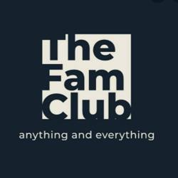 THE FAM CLUB Clubhouse