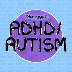 Talk about ADHD/Autism Clubhouse