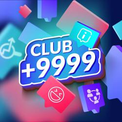 CLUB +9999 Clubhouse
