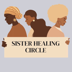 Sister Healing Circle Clubhouse