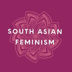 South Asian Feminism Clubhouse