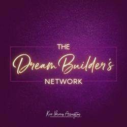 Dream Builder's Network! Clubhouse