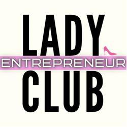 Lady Entrepreneur Club Clubhouse