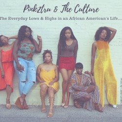 Pink2tru & The Culture Clubhouse