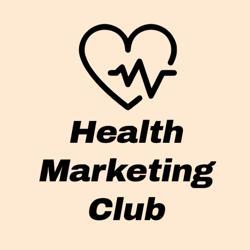 HEALTH MARKETING CLUB Clubhouse