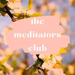 the meditators club Clubhouse