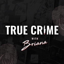 True Crime with Briana Clubhouse