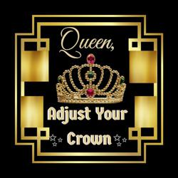 Queen, Adjust Your Crown! Clubhouse