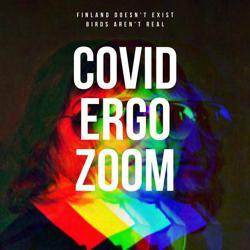 COVID ergo Zoom Clubhouse