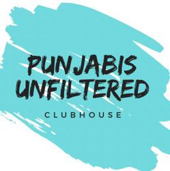 Punjabis Unfiltered  Clubhouse