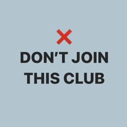 Don't join this club Clubhouse