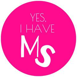 Yes I Have MS! Clubhouse