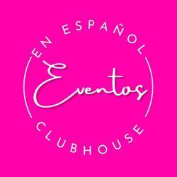 Eventos en Español  Clubhouse