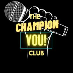Champion You! Clubhouse