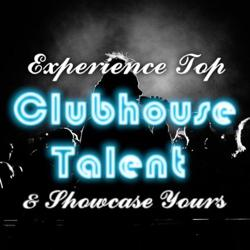 CH Talent  Clubhouse
