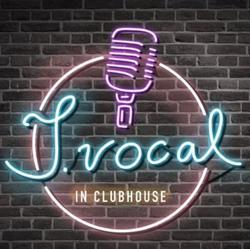 J. Vocal Clubhouse