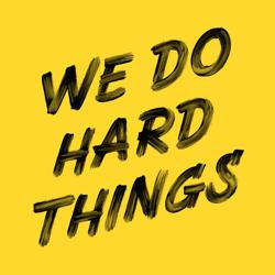 We Do Hard Things Clubhouse