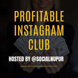 Profitable Instagram Clubhouse