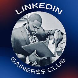 LinkedIn Gainers Club $$ Clubhouse