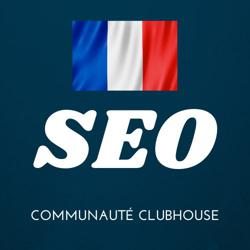 SEO France Clubhouse