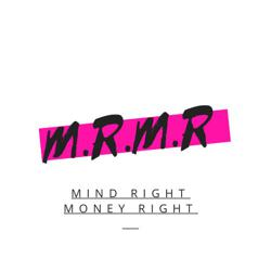 Mind Right Money Right Clubhouse