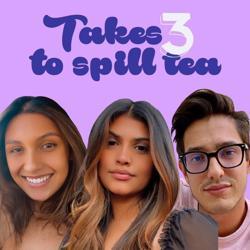 Takes Three to Spill Tea  Clubhouse