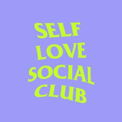 Self-love Social Club Clubhouse