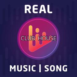 REAL MUSIC & SONG  Clubhouse