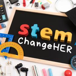 STEM ChangeHER  Clubhouse