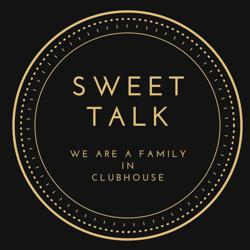 SWEET TALK Clubhouse