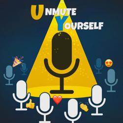 Unmute Yourself! Clubhouse