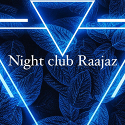 Night club Raajaz Clubhouse