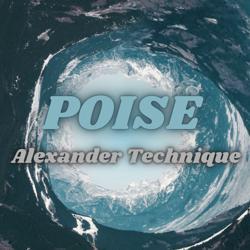 Poise Alexander Technique  Clubhouse