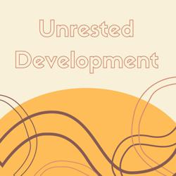 Unrested Development Clubhouse