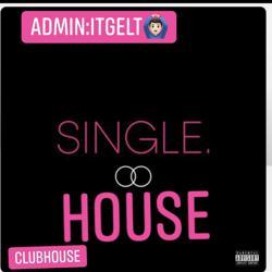 Single үүд+ Clubhouse