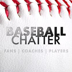 Baseball Chatter Clubhouse