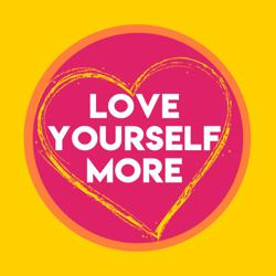 Love Yourself More Clubhouse