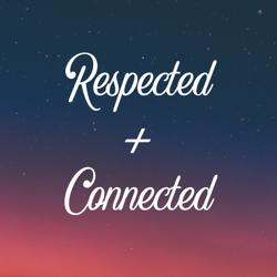 Respected + Connected Clubhouse