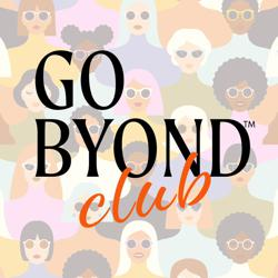 The GO BYOND Club Clubhouse